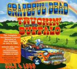 Grateful Dead - Truckin' Up to Buffalo: July 4, 1989 CD Cover Art