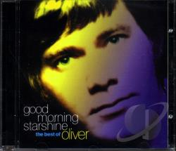 Oliver - Good Morning Starshine: The Best Of Oliver CD Cover Art