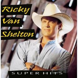 Van Shelton, Ricky - Super Hits CD Cover Art