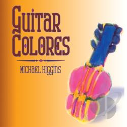 Higgins, Michael - Guitar Colores CD Cover Art