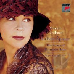 Graham, Susan / Vignoles - La Belle Epoque: The Songs fo Reynaldo Hahn CD Cover Art