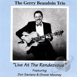 Beaudoin, Gerry - Live at the Rendezvous CD Cover Art
