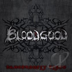 Bloodgood - Dangerously Close CD Cover Art