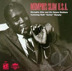Memphis Slim / Memphis Slim & His House Rockers - Memphis Slim U.S.A. CD Cover Art