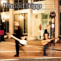 RhoadTripp - Do Yourself a Favor and Listen to This ... CD Cover Art