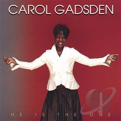 Gadsden, Carol - He Is The One CD Cover Art