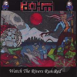 Dohm - Watch The Rivers Run Red CD Cover Art