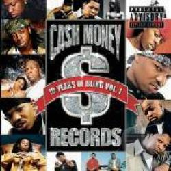 Cash Money Records: 10 Years of Bling, Vol. 1 CD Cover Art