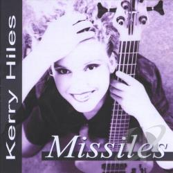 Hiles, Kerry - Missiles CD Cover Art