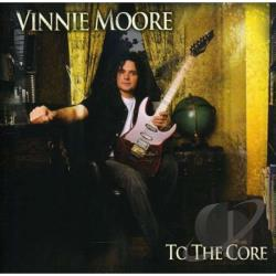 Moore, Vinnie - To the Core CD Cover Art