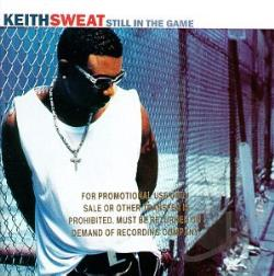 Sweat, Keith - Still in the Game CD Cover Art