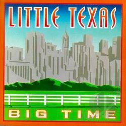 Little Texas - Big Time CD Cover Art