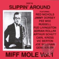 Mole, Miff - Slippin' Around: Miff Mole, Vol. 1 CD Cover Art