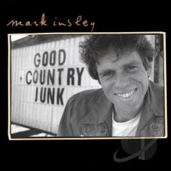 Insley, Mark - Good Country Junk CD Cover Art