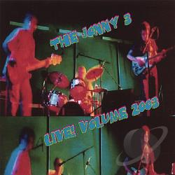 Jonny 3 - Live! Volume 2003 CD Cover Art