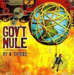 Gov't Mule - By a Thread CD Cover Art