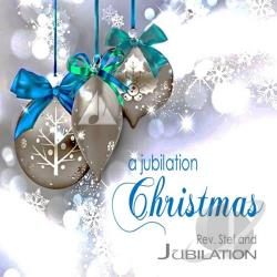 Rev. Stef and Jubilation - Jubilation Christmas CD Cover Art