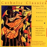 Jansen, Vallimar - Catholic Classics, Vol. 7: African American Sacred Songs CD Cover Art