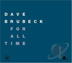 Brubeck, Dave - For All Time CD Cover Art