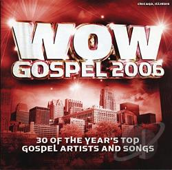 WOW Gospel 2006 CD Cover Art