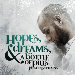 Souls In Chains - Hopes, Dreams, & A Bottle Of Pills CD Cover Art