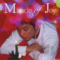 Monreal, Neil - Miracle Of Joy CD Cover Art