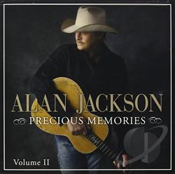 Jackson, Alan - Precious Memories, Vol. 2 CD Cover Art