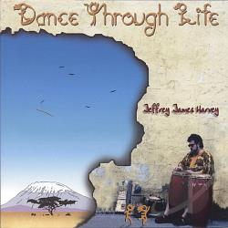 Harvey, Jeffrey James - Dance Through Life CD Cover Art