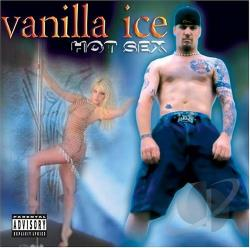 Vanilla Ice - Hot Sex CD Cover Art
