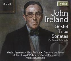 Webber, Julian Lloyd: vc - John Ireland: Sextets, Trios & Sonatas for clarinet, cello & violin CD Cover Art