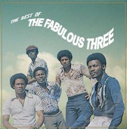 Fabulous Three - Best of the Fabulous Three CD Cover Art