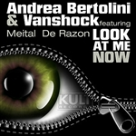 Andrea Bertolini - Kult Records Presents: Look At Me Now DB Cover Art