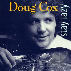 Cox, Doug - Stay Lazy CD Cover Art