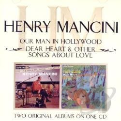 Mancini, Henry - Our Man In Hollywood/Dear Heart & Other Songs CD Cover Art
