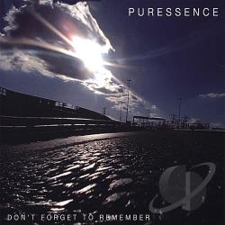 Puressence - Puressence / Don't Forget To Remember CD Cover Art