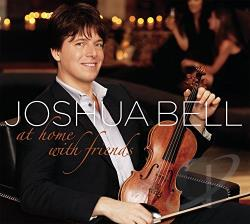 Bell, Joshua - At Home with Friends CD Cover Art
