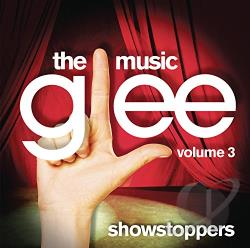 Glee - Glee: The Music, Vol. 3 - Showstoppers CD Cover Art