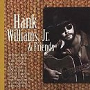 Williams, Hank, Jr. - Hank Williams, Jr. & Friends CD Cover Art