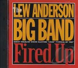 Anderson, Lew - Fired Up CD Cover Art