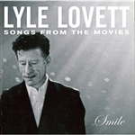 Lovett, Lyle - Smile CD Cover Art