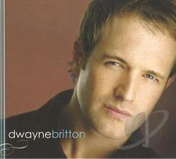 Britton, Dwayne - Dwayne Britton CD Cover Art