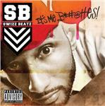Swizz Beatz - It's Me Snitches (Explicit Version) DB Cover Art