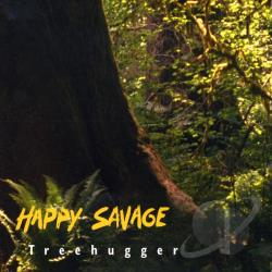 Happy Savage - Treehugger CD Cover Art
