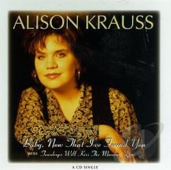 Krauss, Alison - Baby Now That I've Found You CD Cover Art