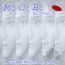 M.C.B. (Ft Kalyia) - Dance The Night Away DS Cover Art
