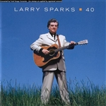 Sparks, Larry - 40 CD Cover Art