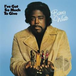 White, Barry - I've Got So Much to Give CD Cover Art