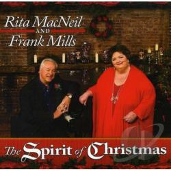 MacNeil, Rita / Mills, Frank - Spirit of Christmas CD Cover Art
