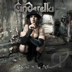 Cinderella - Caught in the Act CD Cover Art