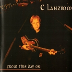Lanzbom, C. - From This Day On CD Cover Art